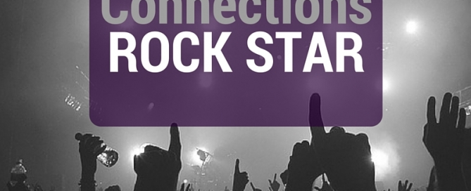 Be A Connections Rock Star