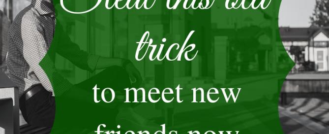 friends, neighbours, meet new people, meet people in your area